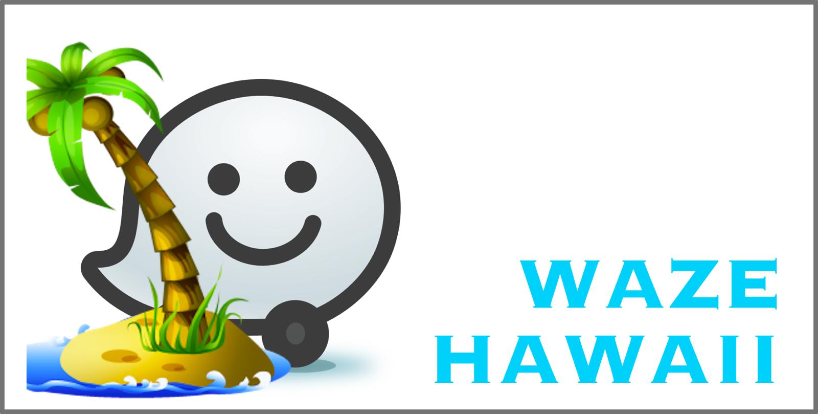 Waze Hawaii